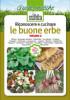 Riconoscere e cucinare<br>LE BUONE ERBE<br>Volume 2