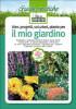 Idee, progetti, soluzioni, piante per<br>IL MIO GIARDINO