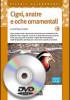 DVD – CIGNI, ANATRE E OCHE ORNAMENTALI