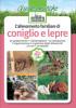 L'allevamento familiare di<br>CONIGLIO E LEPRE