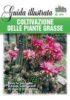 COLTIVAZIONE DELLE PIANTE GRASSE