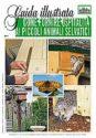COME FORNIRE OSPITALITA' AI PICCOLI ANIMALI SELVATICI