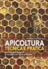 APICOLTURA TECNICA E PRATICA<br>Tutela dell'apiario e qualità dei suoi prodotti