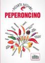 PEPERONCINO<br>Piccante passione